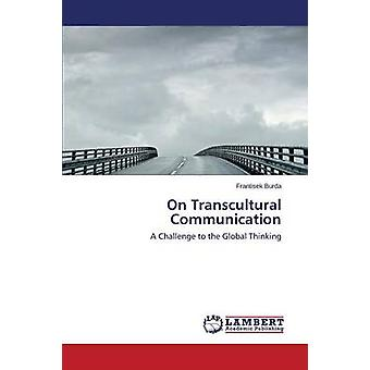 Sur la Communication transculturelle par Burda Frantisek