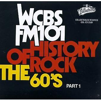 Wcbs Fm101 History of Rock - Wcbs Fm101 History of Rock: Vol. 1-60's-History of Rock [CD] USA import