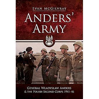 Anders ' Army-kenraali Wladyslaw Anders ja Puolan toinen armeija kunta 19