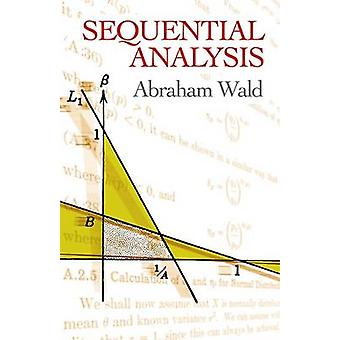 Sequential Analysis (New impression) by Abraham Wald - 9780486615790