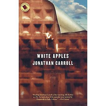 White Apples by Jonathan Carroll - 9780765304018 Book