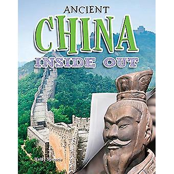 Ancient China Inside Out by Kelly Spence - 9780778728757 Book