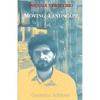 Moving Landscape by Pasquale Verdicchio - 9780919349582 Book