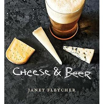 Cheese & Beer by Janet Fletcher - 9781449489595 Book