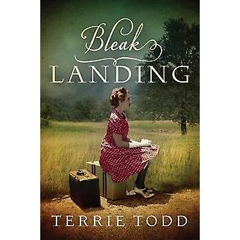 Bleak Landing by Terrie Todd - 9781542046336 Book