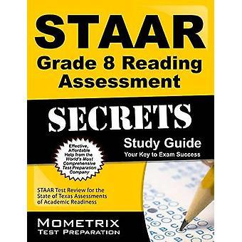 STAAR Grade 8 Reading Assessment Secrets - STAAR Test Review for the S