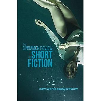 The Cinnamon Review of Short Fiction by Adam Craig - 9781788640152 Bo