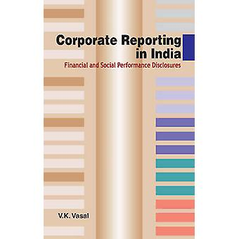 Corporate Reporting in India - Financial & Social Performance Disclosu
