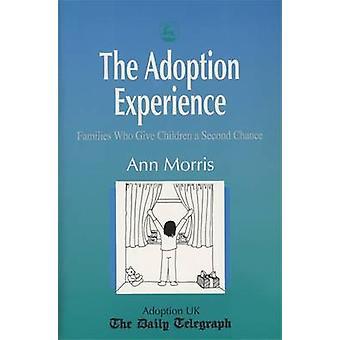 Antagandet erfarenhet - familjer som ger barn en andra chans b