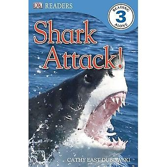 Shark Attack! by Cathy East Dubowski - 9781680652192 Book