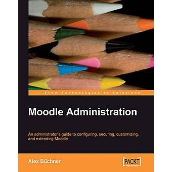 Moodle Administration by Bchner & Alex