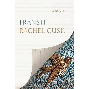 Transit by Rachel Cusk - 9780374278625 Book
