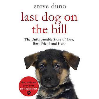 הכלב האחרון על הגבעה על ידי סטיב Duno-9780330520027 הספר