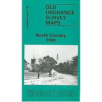 North Chorley 1909 Lancashire Sheet 77,08 av J Heyes