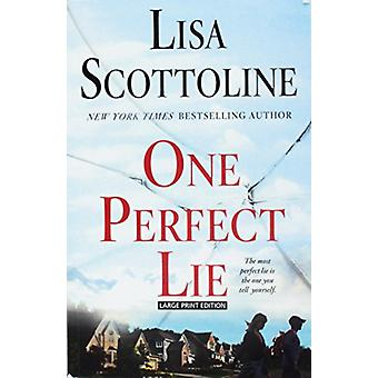 One Perfect Lie by Lisa Scottoline - 9781432837877 Book