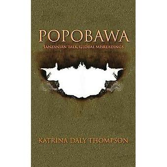 Popobawa Tanzanian Talk Global Misreadings by Thompson & Katrina Daly