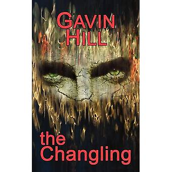 The Changling by Hill & Gavin