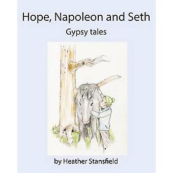 HOPE NAPOLEON  SETH by Stansfield & Heather