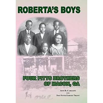 Robertas Boys Four Pitts Brothers of Macon GA di Pitts Family Trust