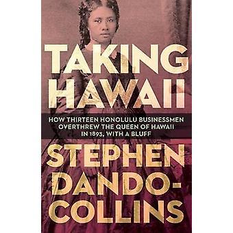 Taking Hawaii by Stephen DandoCollins