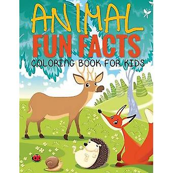Animal Fun Facts Coloring Book for Kids Paperback by Koontz & Marshall