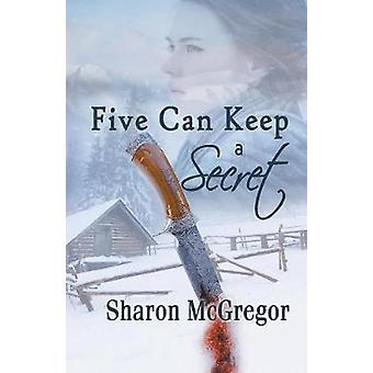 Five Can Keep a Secret by McGregor & Sharon