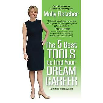 The 5 Best Tools to Find Your Dream Career by Fletcher & Molly