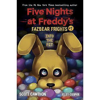 Into the Pit Five Nights at Freddys Fazbear Frights 1 by Kira BreedWrisley