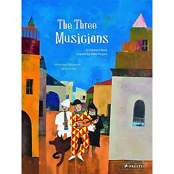 Three Musicians A Childrens Book Inspired by Pablo Picasso by V ronique Massenot & Illustrated by Vanessa Hie
