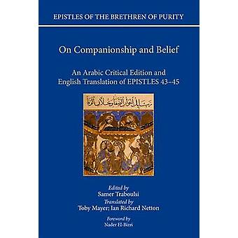 On Companionship and Belief - An Arabic Critical Edition and English T