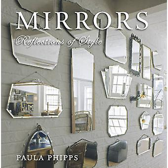 Mirrors - Reflections of Style by Paula Phipps - 9780393705744 Book
