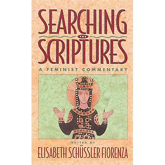 Searching the Scriptures - A Feminist Commentary - Vol 2 by Elisabeth
