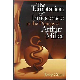 Frestelsen av oskuld i dramer av Arthur Miller av Terry O