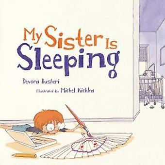 My Sister is Sleeping by Devora Busheri - 9781541542457 Book