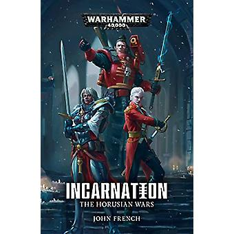 The Horusian Wars - Incarnation by John French - 9781784968557 Book