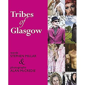 Tribes of Glasgow by Alan McCredie - 9781912147854 Book