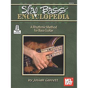Slap Bass Encyclopedia by Josiah Garrett