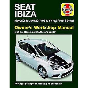 SEAT Ibiza ('08-'17) - May 2008 to June 2017 by Haynes - 9781785214516