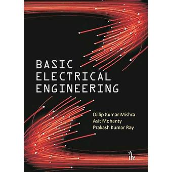 Basic Electrical Engineering by Dillip Kumar Mishra - 9789386768322 B