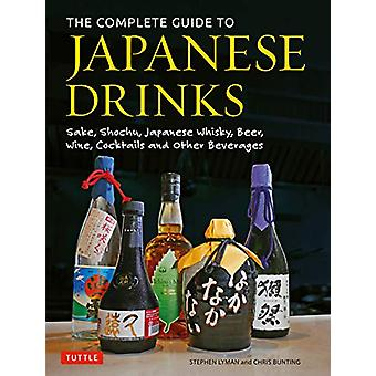 The Complete Guide to Japanese Drinks - Sake - Shochu - Japanese Whisk