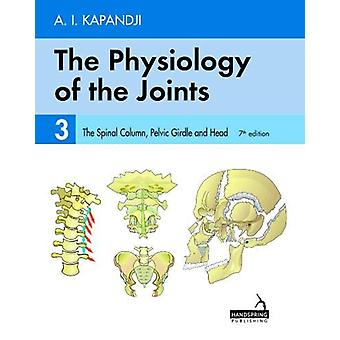 The Physiology of the Joints - Volume 3 - The Spinal Column - Pelvic G