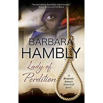 Lady of Perdition by Hambly & Barbara