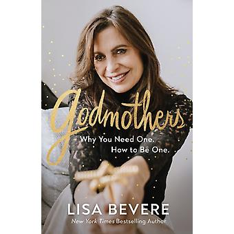 Godmothers by Bevere & Lisa