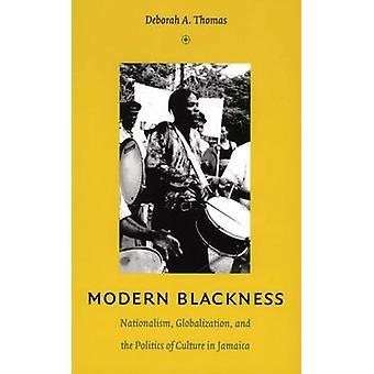 Blackness Moderna por Deborah A. Thomas