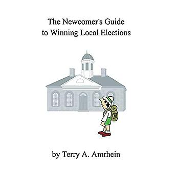 Den nytilkomne's Guide til at vinde lokalvalg