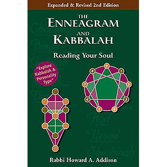 The Enneagram and Kabbalah  Second Edition Reading Your Soul by Howard A Addison