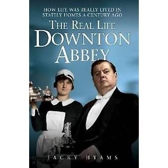The Real Life Downton Abbey by Hyams & Jacky