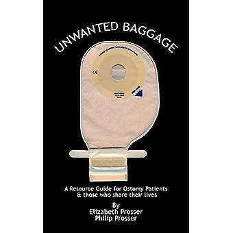 Unwanted Baggage: A Comprehensive Introduction Surgical Ostomies