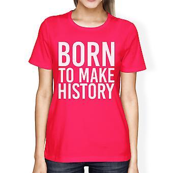 ولد جعل التاريخ نسائي الساخنة الوردي المحملة لطيف كم قصير تي شيرت