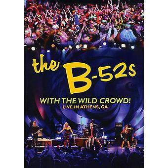 B-52's-B-52 s: avec la foule sauvage! Vivre en importation USA Athens, Ga [DVD]